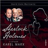 Sherlock Holmes a případ Karel Marx - Audiokniha MP3