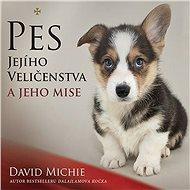 Pes Jejího Veličenstva - Audiokniha MP3