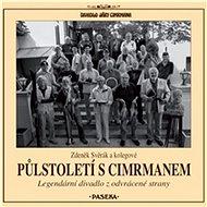 Půlstoletí s Cimrmanem - Audiokniha MP3