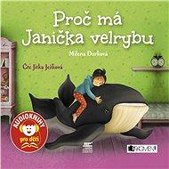 Proč má Janička velrybu - Audiokniha MP3