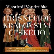 Hříšní lidé Království českého I - Audiokniha MP3