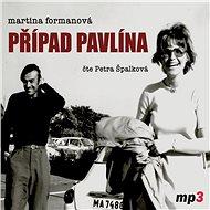 Případ Pavlína - Audiokniha MP3