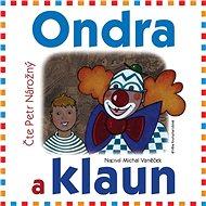 Ondra a klaun - Audiokniha MP3