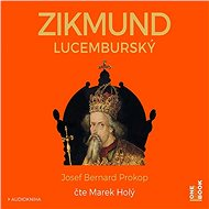 Zikmund Lucemburský - Audiokniha MP3