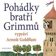 Pohádky bratří Grimmů vypráví Arnošt Goldflam - Audiokniha MP3