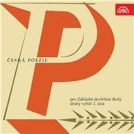 Česká poezie pro Základní devítileté školy - druhý výběr 2. část - Audiokniha MP3