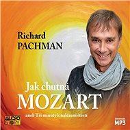 Jak chutná Mozart - Audiokniha MP3