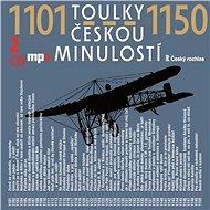 Toulky českou minulostí 1101-1150 - Audiokniha MP3