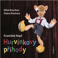 Hurvínkovy příhody - František Nepil