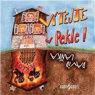 Vítejte v Pekle! - Audiokniha MP3