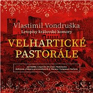 Velhartické pastorále - Vlastimil Vondruška