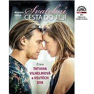 Svatební cesta do Jiljí - Audiokniha MP3