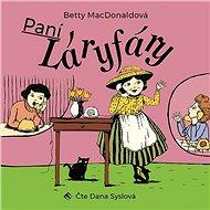 Audiokniha MP3 Paní Láryfáry - Audiokniha MP3