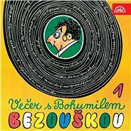 Večer s Bohumilem Bezouškou - Audiokniha MP3