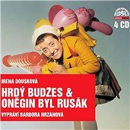 Hrdý Budžes & Oněgin byl Rusák - Audiokniha MP3