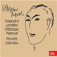 Portrét básníka Vítězslava Nezvala - Audiokniha MP3