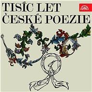 Tisíc let české poezie - Audiokniha MP3