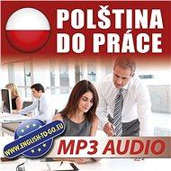 Polština do práce – učte se to, co potřebujete! - Audiokniha MP3
