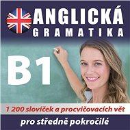 Anglická gramatika B1 pro mírně a středně pokročilé - Audiokniha MP3