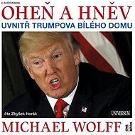 Oheň a hněv - Michael Wolff