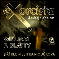 Exorcista – Souboj s ďáblem - Audiobook MP3