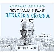 Nový tajný deník Hendrika Groena, 85 let - Hendrik Groen