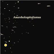 Anarchokapitalismus - Audiokniha MP3