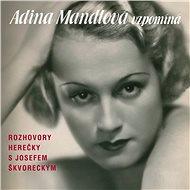 Adina Mandlová vzpomíná - Audiokniha MP3