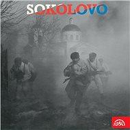Sokolovo. Vyprávění účastníků bitvy u Sokolova 8.3.1943 - Jiří Šrámek
