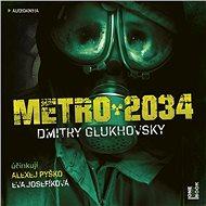 Metro 2034 - Audiokniha MP3