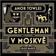 Gentleman v Moskvě - Audiokniha MP3
