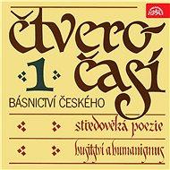 Čtveročasí básnictví českého (1) - Audiokniha MP3