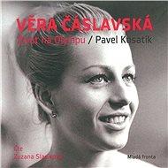 Věra Čáslavská - Život na Olympu - Audiokniha MP3