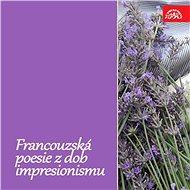 Francouzská poesie z dob impresionismu - Audiokniha MP3