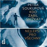 Balíček audioknih Petry Soukupové za výhodnou cenu - Audiokniha MP3