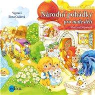 Národní pohádky pro malé děti - Audiokniha MP3