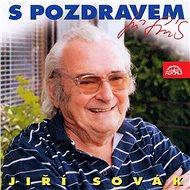S pozdravem Jiří Sovák - Audiokniha MP3
