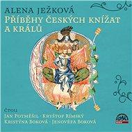 Příběhy českých knížat a králů - Audiokniha MP3