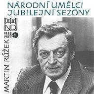 Národní umělci jubilejní sezóny - Martin Růžek - Audiokniha MP3