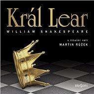 Král Lear - Audiokniha MP3
