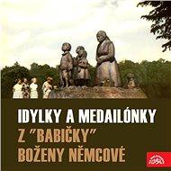 """Idylky a medailónky z """"Babičky"""" - Audiokniha MP3"""