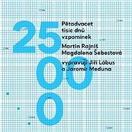 Pětadvacet tisíc dnů vzpomínek - Audiokniha MP3