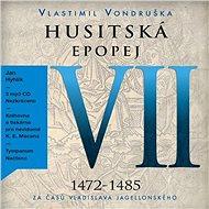 Husitská epopej VII