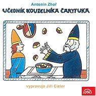 Učedník kouzelníka Čáryfuka - Audiokniha MP3