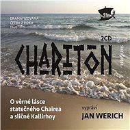 O věrné lásce statečného Chairea a sličné Kallirhoy - Audiokniha MP3