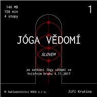 Jóga vědomí slovem 1 - Audiokniha MP3