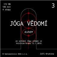 Jóga vědomí slovem 3 - Audiokniha MP3