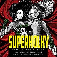 Superholky - Audiokniha MP3