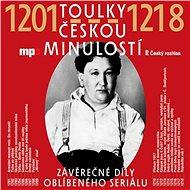 Toulky českou minulostí 1201-1218 - Audiokniha MP3