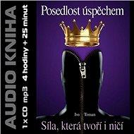 Posedlost úspěchem - Audiokniha MP3
